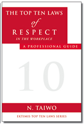 The Top Ten Laws of Respect in the Workplace