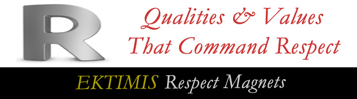 EKTIMIS Respect Magnets - Qualities that engender respect