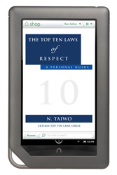 The Top Ten Laws of Respect - A Personal Guide eBook