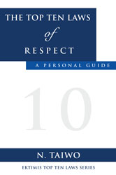 The Top Ten Laws of Respect - A Personal Guide Paperback